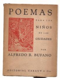 bufano-alfredo-r-poemas-para-los-ninos-de-las-ciudades_MLA-F-3788502488_022013