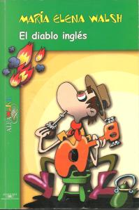 """WALSH, M.E. (2002) """"La morsa y el carpintero"""", en El diablo inglés. Ilustró Douglas Wright. Buenos Aires. ALFAWALSH"""